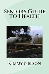 Seniors Guide To Health