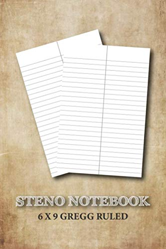 Steno Notebook 6x9 Gregg Ruled: Blank Gregg Shorthand Practice Paper Notebook