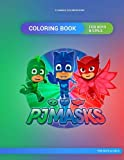 PJ Masks coloring book: PJ Masks Coloring book for boys and girls