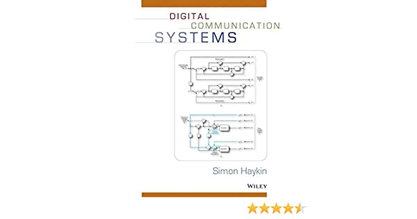 Digital communication systems simon haykin 9780471647355 amazon digital communication systems simon haykin 9780471647355 amazon books fandeluxe Image collections