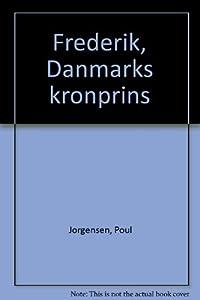 Hardcover Frederik: Danmarks Kronprins Book