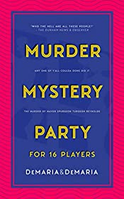 Any One of Y'all Coulda Done Did It: The Murder of Mayor Spurgeon Turgeon Reynolds (Murder Mystery Party for 16 Players)