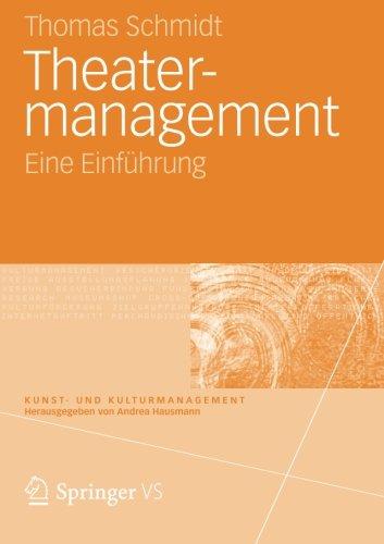 Theater-management: Eine Einführung (Kunst- und Kulturmanagement) (German Edition)