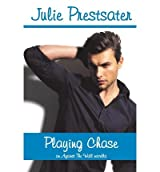By Prestsater, Julie [ Playing Chase ] [ PLAYING CHASE ] Jun - 2013 { Paperback }