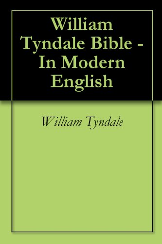 Download William Tyndale Bible - In Modern English book pdf | audio