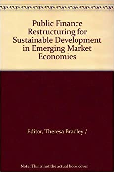 Public Finance Restructuring for Sustainable Development in Emerging Market Economies