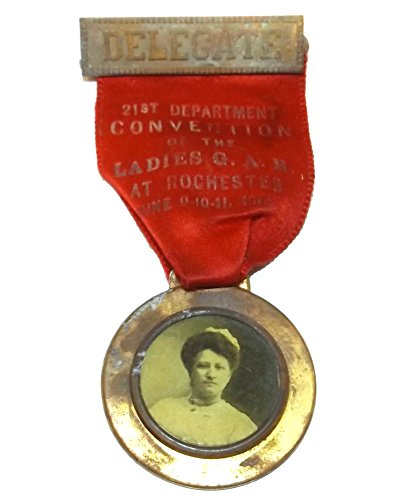 Antique 1914 Ladies G.A.R. Civil War Convention Ribbon Delegate Pin Rochester, NY (Delegate Pin)