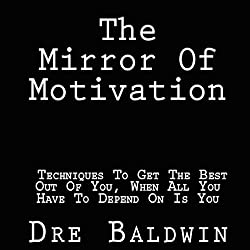 The Mirror of Motivation