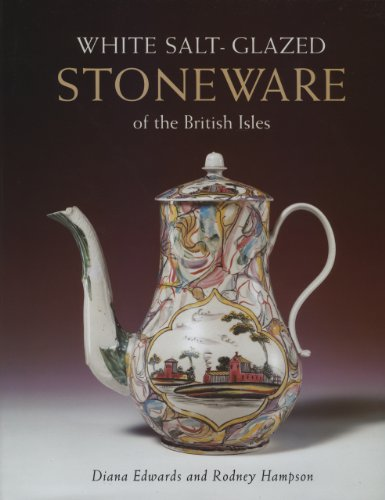 Glazed Antique - White Salt-Glazed Stoneware of the British Isles