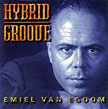 Hybrid Groove by Emiel Van Egdom (1997-11-18)