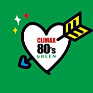 CLIMAX 80S GREEN(2CD)