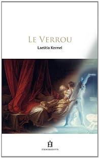 Le verrou par Laëtitia Kermel