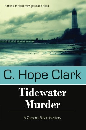 Image of Tidewater Murder: A Carolina Slade Mystery