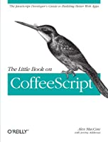 The Little Book on CoffeeScript Front Cover
