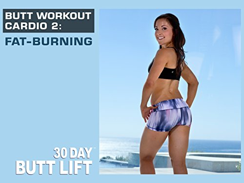 2: Fat-Burning | 30 DAY BUTT LIFT ()
