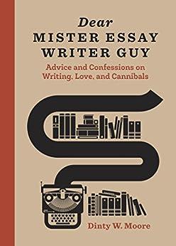 Dear Mister Essay Writer Guy ebook