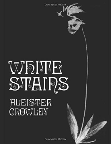 White Stains: The Literary remains of George Archibald Bishop A Neuropath of the Second Empire