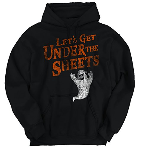 Let's Get Under the Sheets Ghost Halloween Sexual Offensive Hoodie (Offensive Halloween Costumes All Ages)