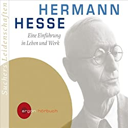 Hermann Hesse. Eine Einführung in Leben und Werk