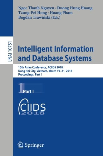 Intelligent Information and Database Systems: 10th Asian Conference, Part I Front Cover