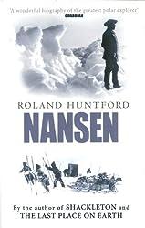 Nansen: The Explorer as Hero (English Edition)