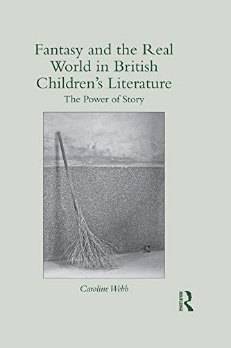 Fantasy and the Real World in British Children's Literature: The Power of Story (Children's Literature and Culture) Pdf
