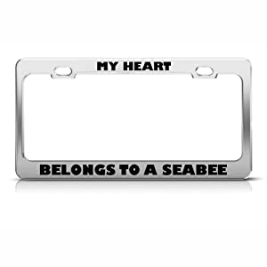 My Heart Belongs To A Seabee Military License Plate Frame Stainless by Speedy Pros