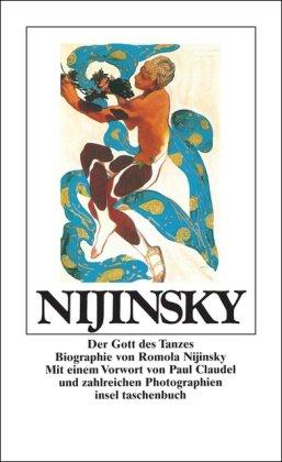 Nijinsky: Der Gott des Tanzes. Biographie