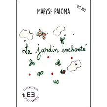 Le jardin enchanté: Tome 2 (Farfadet) (French Edition)