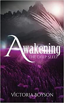 Book [(Awakening : The Deep Sleep)] [By (author) Victoria Boyson] published on (August, 2014)