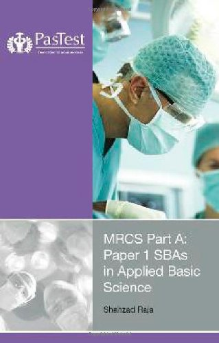 MRCS Part A: Paper 1SBAs in Applied Basic Science pdf epub