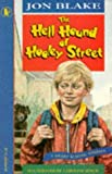 Hell Hound of Hooley Street (Racers) by Jon Blake (1994-10-13)