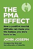 The PMA Effect