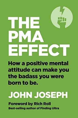 The PMA Effect Paperback – October 16, 2018