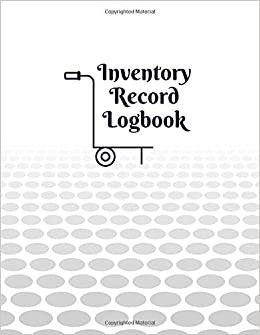 Inventory Record Logbook: Large Daily Weekly Monthly Year round