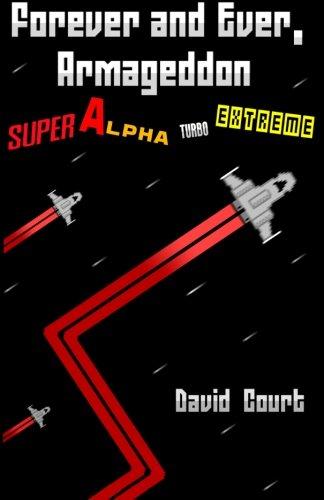 Forever and Ever, Armageddon - Super Alpha Turbo Extreme
