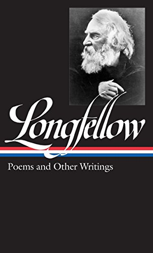Henry Wadsworth Longfellow: Poems and Other Writings (LOA #118) (Library of America) (Henry Wadsworth Longfellow Best Poems)
