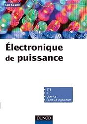 Electronique de puissance - Cours, études de cas et exercices corrigés