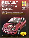 Renault Megane & Scenic. Remont i tehnicheskoe obsluzhivanie
