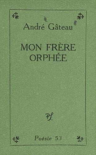 Mon Frère Orphée French Edition Kindle Edition By André