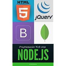 Programação Web com Node.js: Completo, do Front-end ao Back-end (Portuguese Edition)