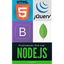 Programação Web com Node.js: Completo, do Front-end ao Back-end
