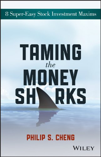 Download Taming the Money Sharks: 8 Super-Easy Stock Investment Maxims pdf epub
