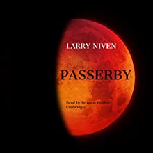 Passerby Audiobook by Larry Niven Narrated by Bronson Pinchot