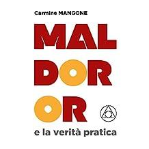 Maldoror e la verità pratica (Italian Edition)