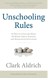 Amazon free to learn why unleashing the instinct to play will unschooling rules 55 ways to unlearn what we know about schools and rediscover education fandeluxe Images