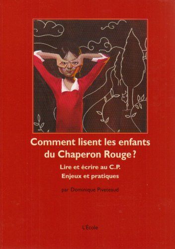 Download Comment lisent les enfants du Chaperon Rouge ? (French Edition) ebook