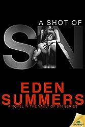 A Shot of Sin (Vault of Sin Series Book 1)