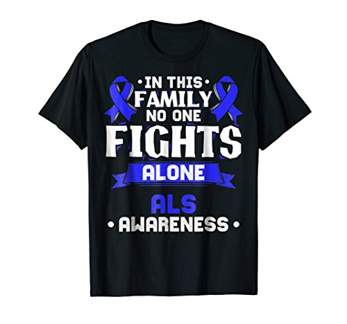 Gift for MND Patients - ALS Awareness T-Shirt -