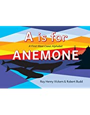 A Is for Anemone: A First West Coast Alphabet